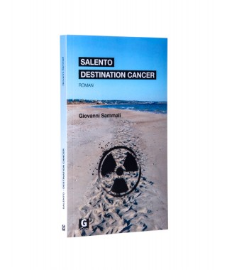 Salento - Destination cancer (Papier)