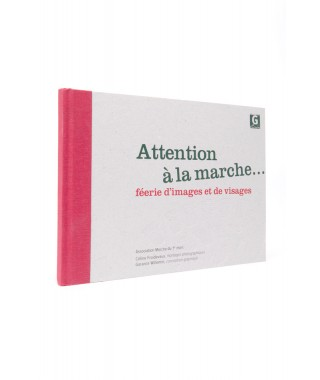 Attention à la marche...