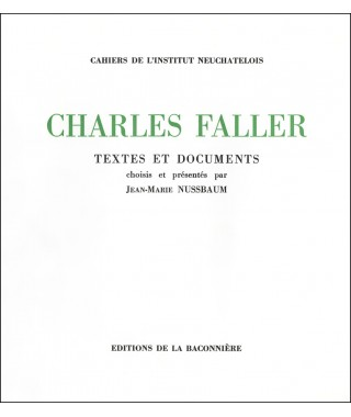 Charles Faller - Textes et documents