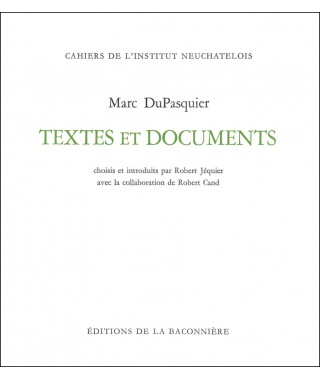 Marc DuPasquier - Textes et documents